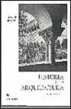 Historia de la arquitectura FB2 iBook EPUB por Juan jose martin gonzalez 978-8424931179