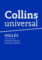 collins universal ingles: diccionario bilingüe español-ingles/eng lish-spanish-9788425343179
