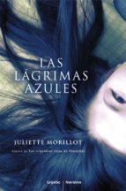 las lágrimas azules (ebook)-juliette morillot-9788425348679