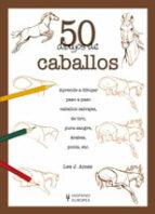50 dibujos de caballos-lee j. ames-9788425517679