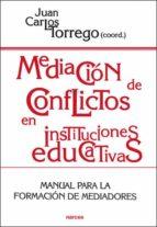 mediacion de conflictos en instituciones educativas: manual para formacion de mediadores 9788427713079