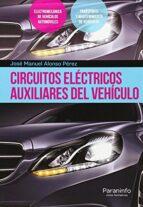 circuitos electricos auxiliares del vehiculo jose manuel alonso perez 9788428335379