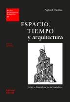 espacio, tiempo y arquitectura sigfried giedion 9788429121179