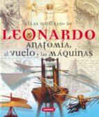 leonardo: anatomia, el vuelo y las maquinas 9788430572779