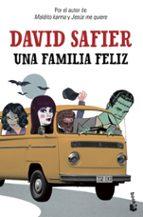 una familia feliz david safier 9788432221279
