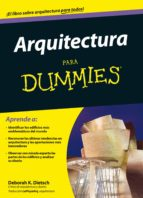arquitectura para dummies-deborah k. dietsch-9788432902079