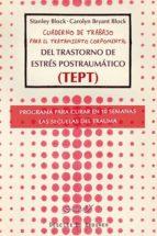 cuaderno de trabajo para el tratamiento corpomental del trastorno de estrés postraumático (tept) stanley block carolyn bryant block 9788433026279
