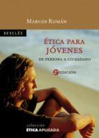 ética para jóvenes (ebook) marcos roman 9788433033079