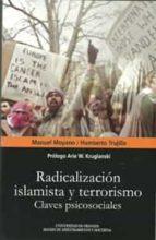 radicalizacion islamista y terrorismo manuel moyano 9788433855879