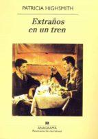 extraños en un tren (5ª ed.)-patricia highsmith-9788433930279