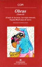 obras, ii: el baile de las locas, las viejas travestis, vir ginia woolf ataca de nuevo-9788433976079