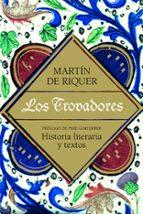 los trovadores martin de riquer 9788434405479