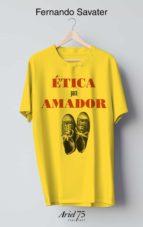 etica para amador (estuche + camiseta)-fernando savater-9788434426979