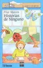 historia de ninguno (7ª ed.) pilar mateos 9788434809079