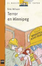 terror en winnipeg (6ª ed.)-eric wilson-9788434811379