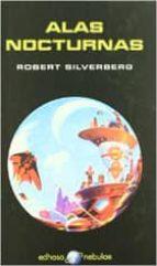 alas nocturnas-robert silverberg-9788435020879