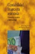 CONTABILIDAD FINANCIERA AVANZADA: NORMATIVA ESPAÑOLA E INTERNACIO NAL