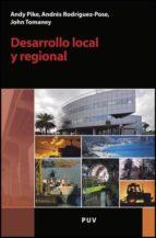 desarrollo local y regional andy pike john tomaney 9788437080079