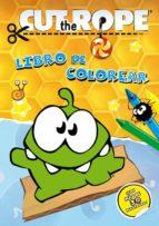 cut the rope, libro para colorear-9788437281179