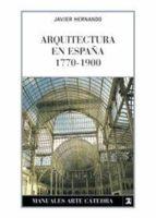 arquitectura en españa 1770-1900-javier hernando-9788437621579