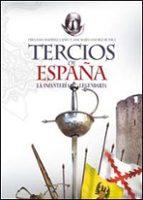 tercios de españa-fernando martinez lainez-jose maria sanchez de toca-9788441418479