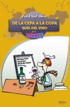 de la cepa a la copa: guia del vino-david noel ghosn santana-9788441531079