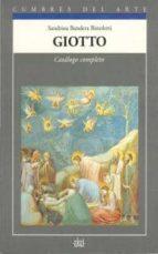 giotto: catalogo completo sandrina bandeera bistoletti 9788446001379