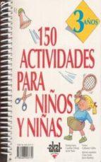 150 actividades para niños y niñas. 3 años-9788446003779