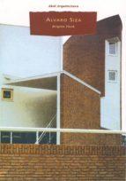 alvaro siza: obras y proyectos, 1954 1992 brigitte fleck 9788446011279