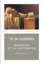 dialectica de la ilustracion (obra completa, 3) theodor w. adorno 9788446016779