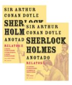 sherlock holmes anotado: relatos pack: relatos i y ii-sir arthur conan doyle-9788446042679