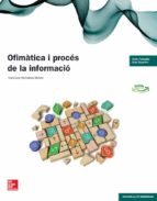 ofimàtica i procés de la informació. tècnic en administració i finances. grau superior ed 2014-9788448192679