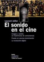 el sonido en el cine-laurent jullier-9788449320279