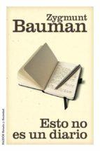 esto no es un diario zygmunt bauman 9788449327179