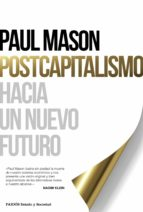 postcapitalismo paul mason 9788449331879