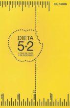 dieta,5+2: cinco dias de dieta y 2 de descanso jose luis cidon madrigal 9788460859079