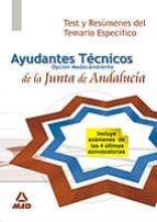 ayudantes tecnicos de medio ambiente de la junta de andalucia.tes t y resumenes tema especifico 9788466571579