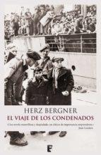 el viaje de los condenados (ebook)-herzt bergner-9788466648479