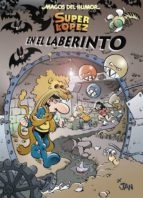 magos del humor nº 173: superlópez en el laberinto-juan lopez fernandez-9788466658379
