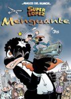 magos del humor superlopez nº 186: menguante 9788466661379