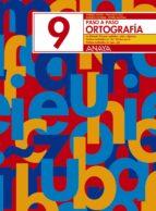 ortografia 9. paso a paso andrea et al. pastor 9788466717779