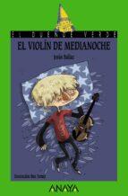 el violin de medianoche-jesus ballaz-9788466794879