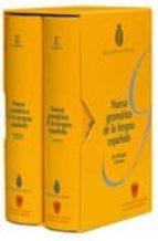 nueva gramatica de la lengua española (2 vol.)-9788467032079