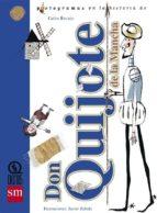 don quijote de la mancha (pictogramas)-carlos reviejo-javier zabala-9788467502879