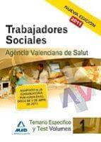 trabajadores sociales de la agencia valenciana de salud. temario especifico vol. i 9788467661279