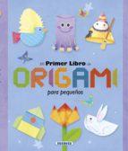 origami para pequeños 9788467737479