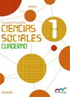 El libro de Ciencias sociales 1. cuadrícula. cuaderno. 1º educacion primaria ed 2015 andalucia autor VV.AA. PDF!