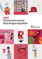 nuevo diccionario escolar de la lengua española-9788468001579
