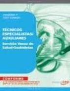 servicio vasco de salud osakidetza:temario y test comun (tecnicos especialistas/auxiliares) 9788468130279