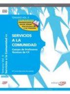 CUERPO DE PROFESORES TÉCNICOS DE F.P. SERVICIOS A LA COMUNIDAD. TEMARIO VOL. II.
